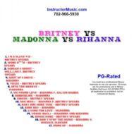 Britney Vs Madonna Vs Rihanna