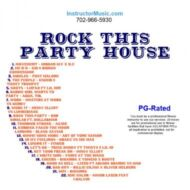 Rock This Party House