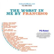 The Worst In Me by Francesco